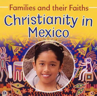 Christianity in Mexico - Bruce Campbell