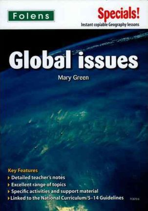 Secondary Specials!: Geography - Global Issues - Mary Green