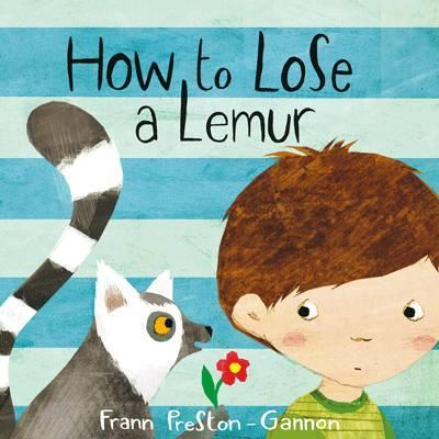 How to Lose a Lemur - Frann Preston-Gannon