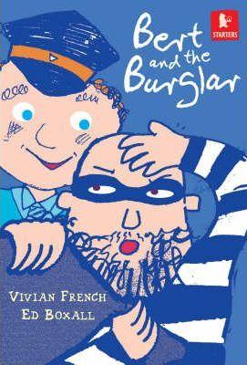 Bert and the Burglar - Vivian French