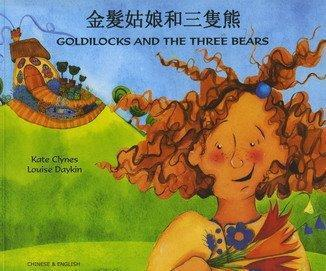 Goldilocks and the Three Bears in Chinese and English - Kate Clynes