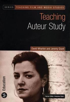 Teaching Auteur Study - David Wharton