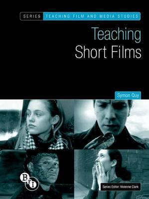Teaching Short Films - Symon Quy