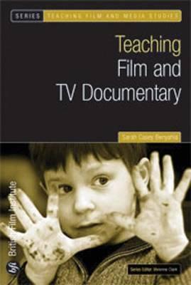 Teaching Film and TV Documentary - Sarah Casey Benyahia
