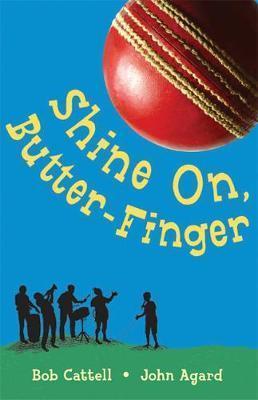 Shine on Butter-Finger - Bob Cattell
