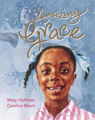 Amazing Grace - Mary Hoffman