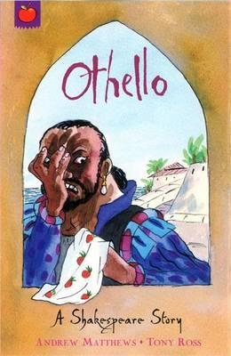 A Shakespeare Story: Othello - William Shakespeare
