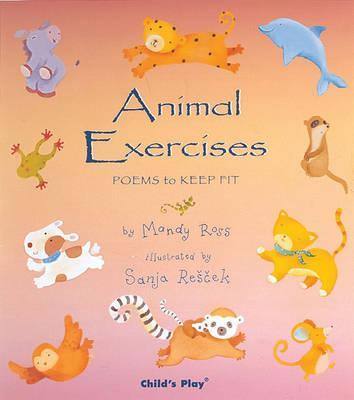 Animal Exercises - Mandy Ross