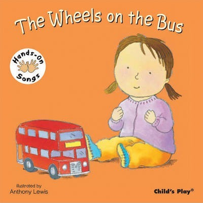 The Wheels on the Bus: BSL (British Sign Language) - Anthony Lewis