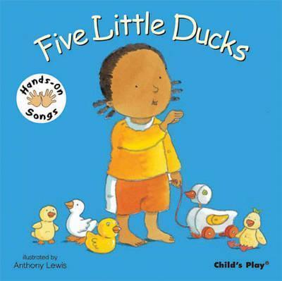 Five Little Ducks: BSL (British Sign Language) - Anthony Lewis