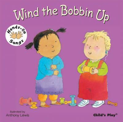 Wind the Bobbin Up: BSL (British Sign Language) - Anthony Lewis