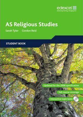 Edexcel AS Religious Studies: Edexcel AS Religious Studies Student Book - Sarah K. Tyler