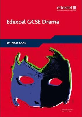 Edexcel GCSE Drama Student Book - Mike Gould