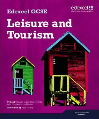 Edexcel GCSE in Leisure and Tourism Student Book - Peter Mealing