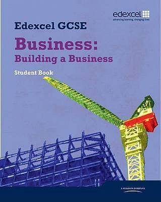 Edexcel GCSE Business: Building a Business: Unit 3 - Alain Anderton