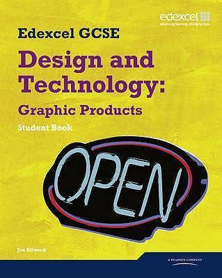 Edexcel GCSE Design and Technology Graphic Products Student book - Jon Atwood