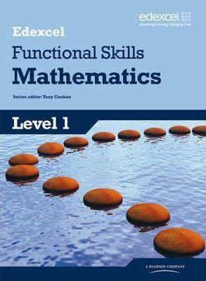 Edexcel Functional Skills Mathematics Level 1 Student Book - Tony Cushen