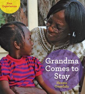 Grandma Comes to Stay - Ifeoma Onyefulu