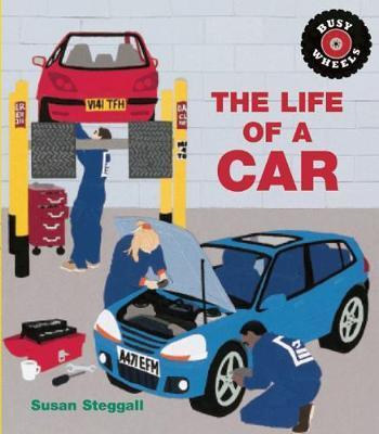The Life of a Car - Susan Steggall