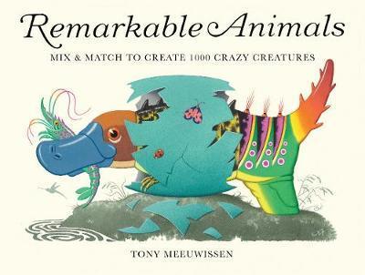 Remarkable Animals - Tony Meeuwissen