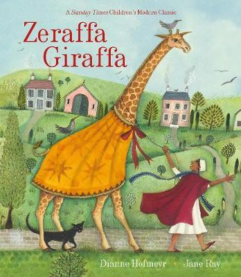 Zeraffa Giraffa - Dianne Hofmeyr