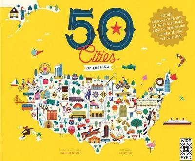 50 Cities of the U.S.A.: Explore America's cities with 50 fact-filled maps - Gabrielle Balkan