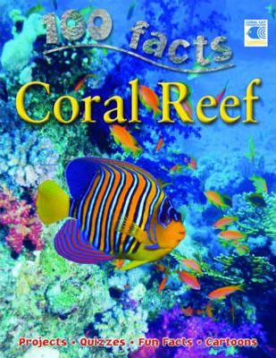 100 Facts - Coral Reef - Miles Kelly