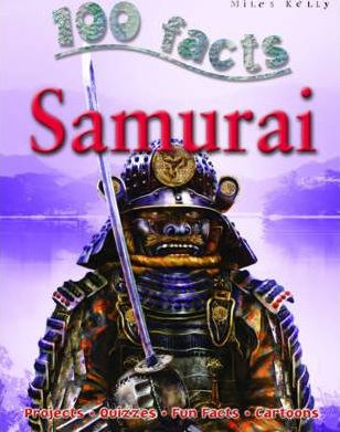 100 Facts -  Samurai - John Malam
