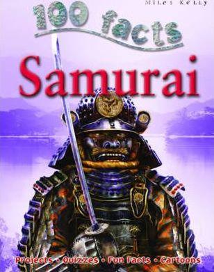 100 Facts -  Samurai - John Malam