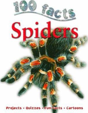 100 Facts - Spiders - Miles Kelly