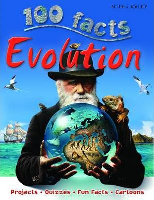 100 Facts - Evolution - Miles Kelly