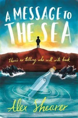 A Message to the Sea - Alex Shearer