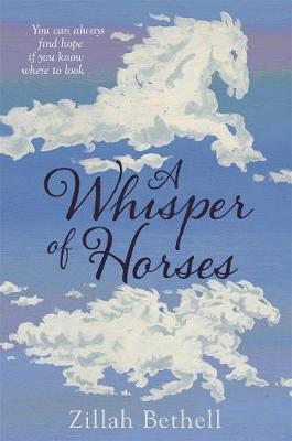 A Whisper of Horses - Zillah Bethell