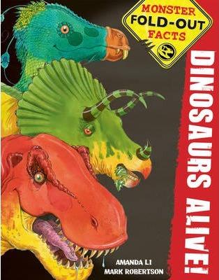 Dinosaurs Alive! - Amanda Li