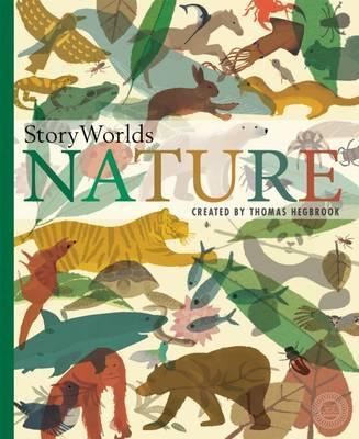 StoryWorlds: Nature - Thomas Hegbrook