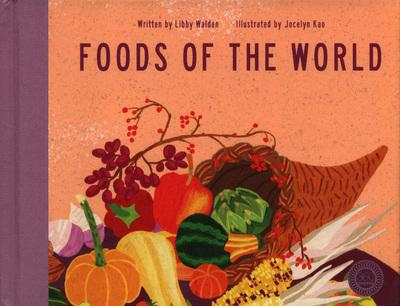 Foods of the World - Libby Walden