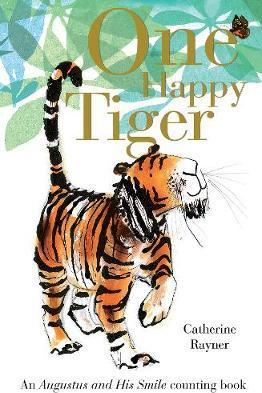 One Happy Tiger - Catherine Rayner