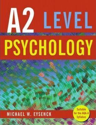 A2 Level Psychology - Michael W. Eysenck