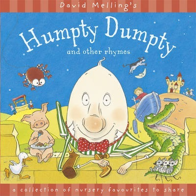 Humpty Dumpty and Other Rhymes - David Melling