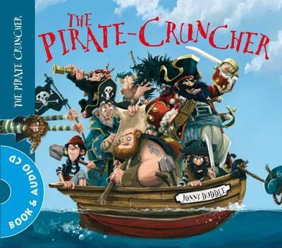 The Pirate Cruncher - Jonny Duddle