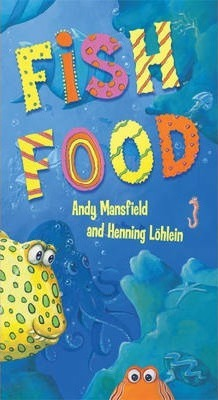 Fish Food - Andy Mansfield
