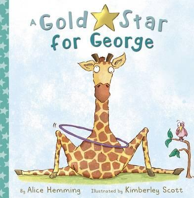 A Gold Star for George - Alice Hemming