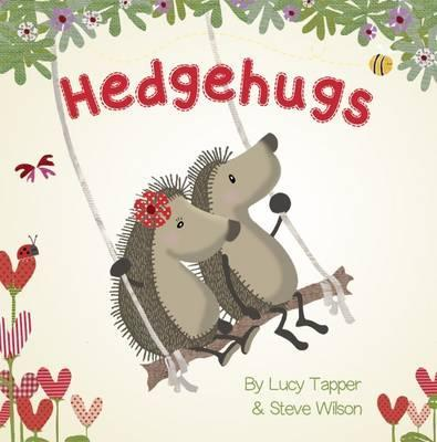 Hedgehugs - Lucy Tapper
