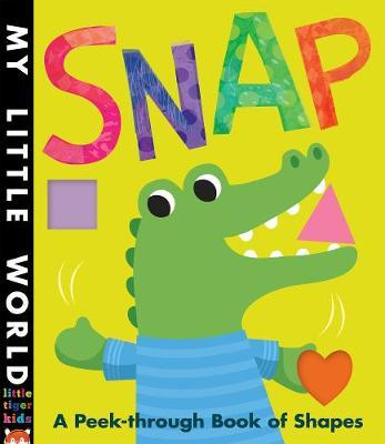 Snap: A peek-through book of shapes - Jonathan Litton