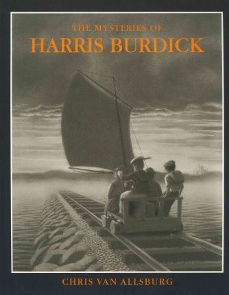 The Mysteries of Harris Burdick - Chris Van Allsburg