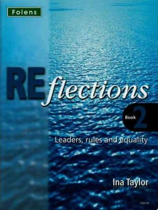 Reflections: Leaders Rules & Equality Student Book - Ina Taylor