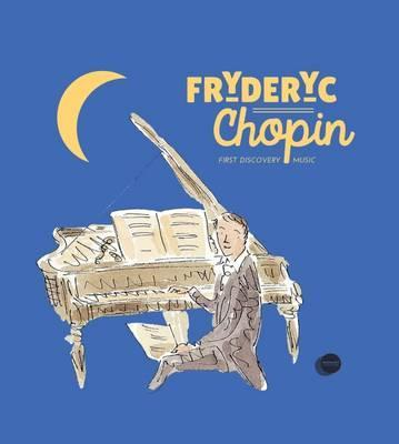 Fryderyc Chopin - Catherine Weill