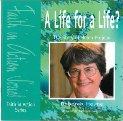 A Life for a Life?: The Story of Helen Prejean: Pupil Book - Deborah Helm