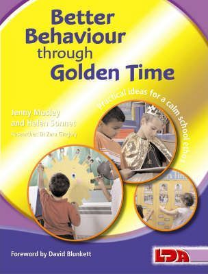 Better Behaviour Through Golden Time - Jenny Mosley