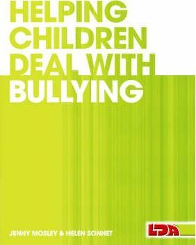 Helping Children Deal with Bullying - Jenny Mosley